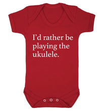 I'd rather by playing the ukulele Baby Vest red 18-24 months