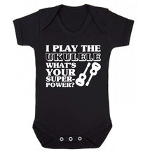 I play the ukulele what's your superpower? Baby Vest black 18-24 months