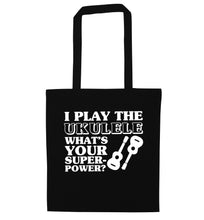 I play the ukulele what's your superpower? black tote bag
