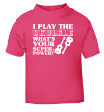 I play the ukulele what's your superpower? pink Baby Toddler Tshirt 2 Years