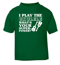 I play the ukulele what's your superpower? green Baby Toddler Tshirt 2 Years