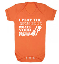 I play the ukulele what's your superpower? Baby Vest orange 18-24 months