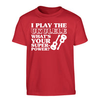I play the ukulele what's your superpower? Children's red Tshirt 12-14 Years