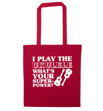 I play the ukulele what's your superpower? red tote bag