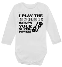 I play the ukulele what's your superpower? Baby Vest long sleeved white 6-12 months