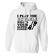 I play the ukulele what's your superpower? adults unisex white hoodie 2XL