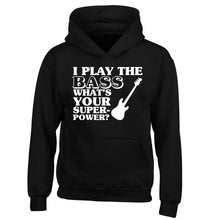 I play the bass what's your superpower? children's black hoodie 12-14 Years