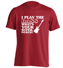 I play the bass what's your superpower? adults unisex red Tshirt 2XL