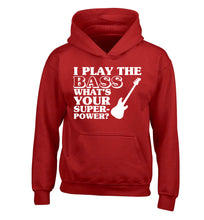 I play the bass what's your superpower? children's red hoodie 12-14 Years