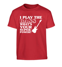 I play the bass what's your superpower? Children's red Tshirt 12-14 Years