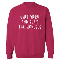 Quit work and play the ukulele Adult's unisex pink Sweater 2XL