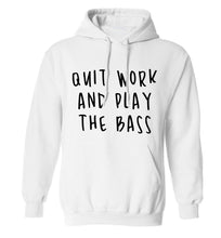 Quit work and play the bass adults unisex white hoodie 2XL