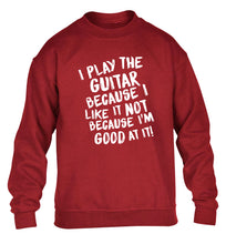 I play the guitar because I like it not because I'm good at it children's grey sweater 12-14 Years