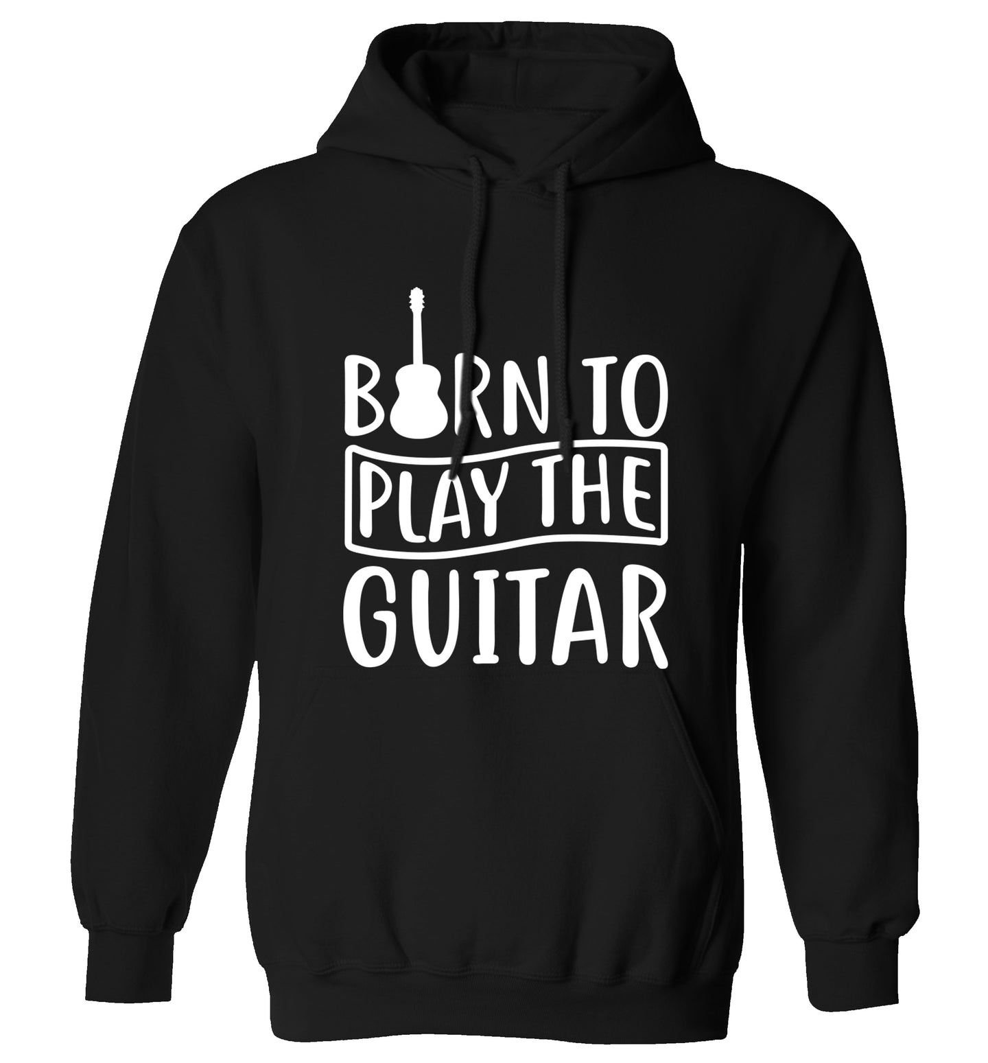 Born to play the guitar adults unisex black hoodie 2XL