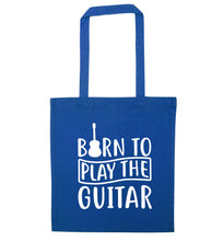 Born to play the guitar blue tote bag
