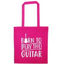 Born to play the guitar pink tote bag