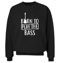 Born to play the bass Adult's unisex black Sweater 2XL