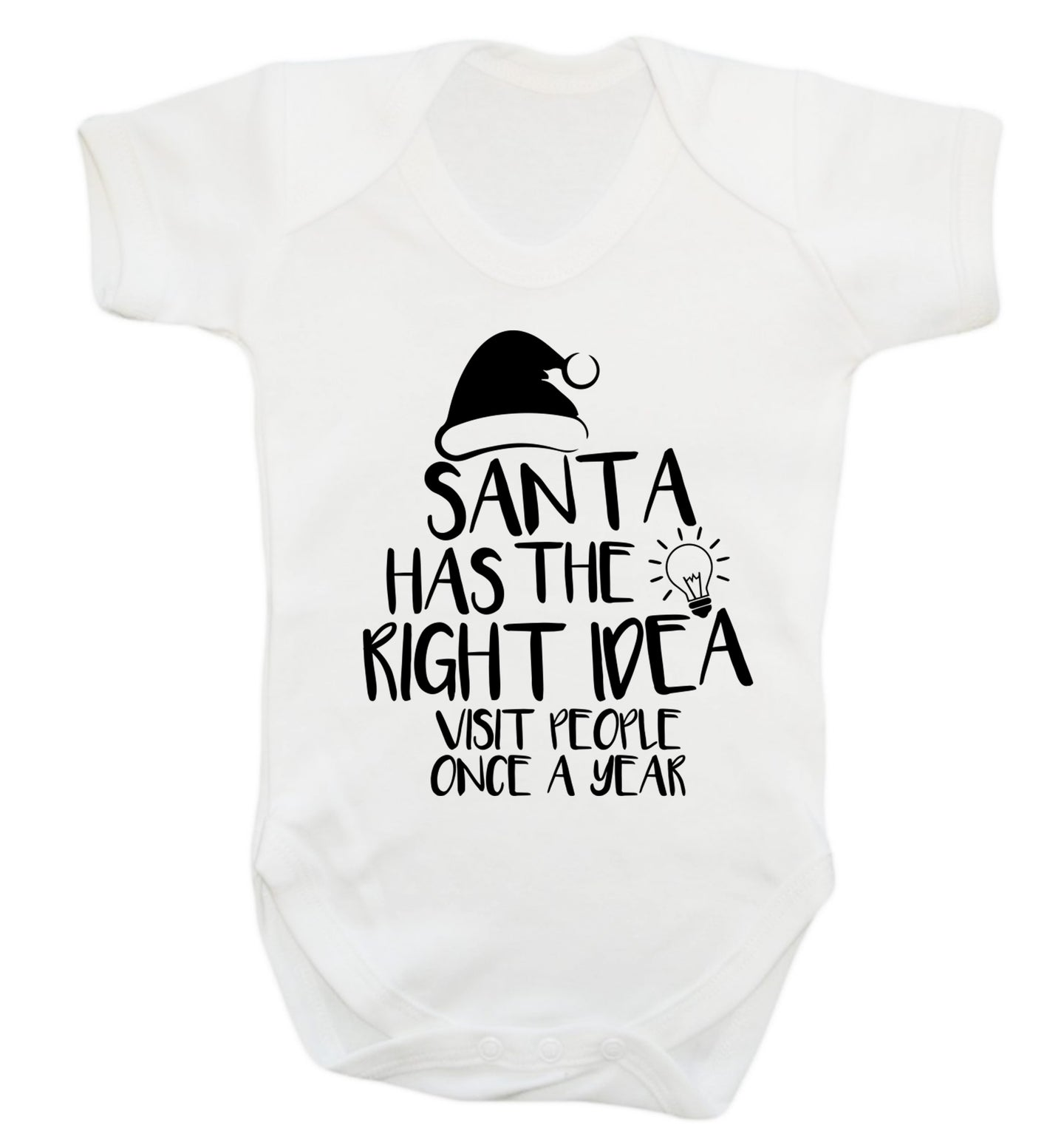 Santa has the right idea visit people once a year Baby Vest white 18-24 months