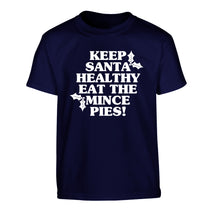 Keep santa healthy eat the mince pies Children's navy Tshirt 12-14 Years