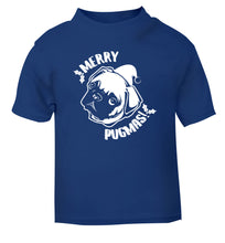 Merry Pugmas blue Baby Toddler Tshirt 2 Years