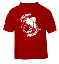 Merry Pugmas red Baby Toddler Tshirt 2 Years