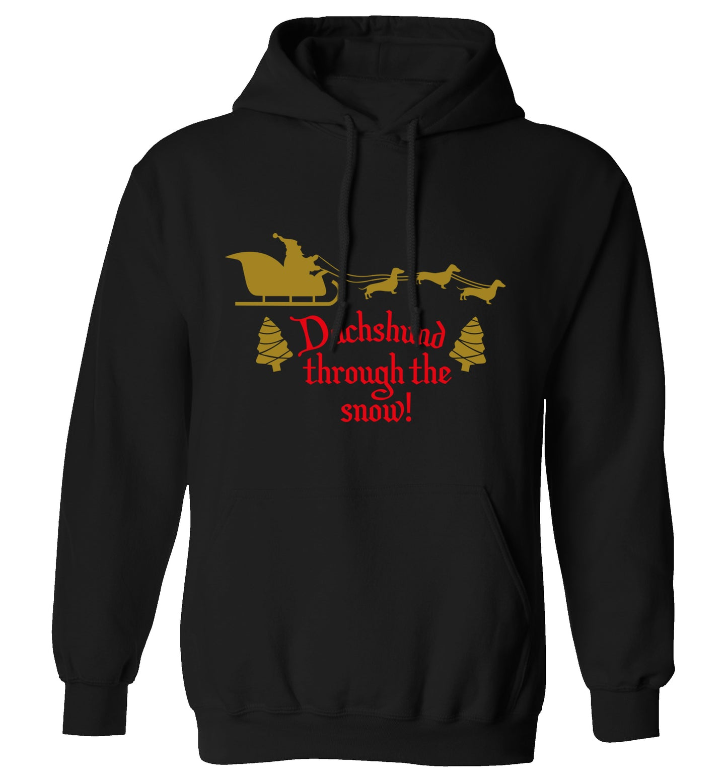 Dachshund through the snow adults unisex black hoodie 2XL