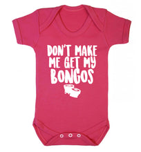 Don't make me get my bongos Baby Vest dark pink 18-24 months