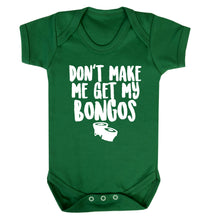 Don't make me get my bongos Baby Vest green 18-24 months