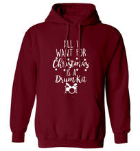 All I want for Christmas is a drum kit! adults unisex maroon hoodie 2XL