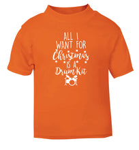All I want for Christmas is a drum kit! orange Baby Toddler Tshirt 2 Years