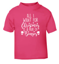 All I want for Christmas is a pair of bongos! pink Baby Toddler Tshirt 2 Years