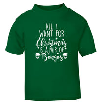 All I want for Christmas is a pair of bongos! green Baby Toddler Tshirt 2 Years