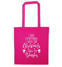 I have everything I need for Christmas I have my bongos! pink tote bag