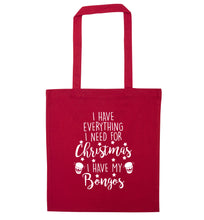 I have everything I need for Christmas I have my bongos! red tote bag
