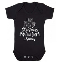 I have everything I need for Christmas I have my drums! Baby Vest black 18-24 months