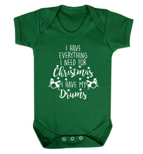 I have everything I need for Christmas I have my drums! Baby Vest green 18-24 months