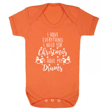 I have everything I need for Christmas I have my drums! Baby Vest orange 18-24 months
