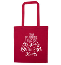 I have everything I need for Christmas I have my drums! red tote bag