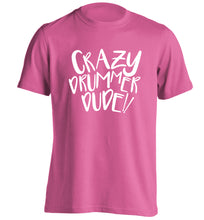 Crazy drummer dude adults unisex pink Tshirt 2XL