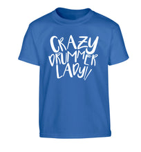 Crazy drummer lady Children's blue Tshirt 12-14 Years