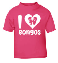 I love bongos pink Baby Toddler Tshirt 2 Years