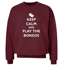 Keep calm and play the bongos Adult's unisex maroon Sweater 2XL