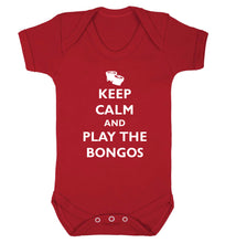 Keep calm and play the bongos Baby Vest red 18-24 months