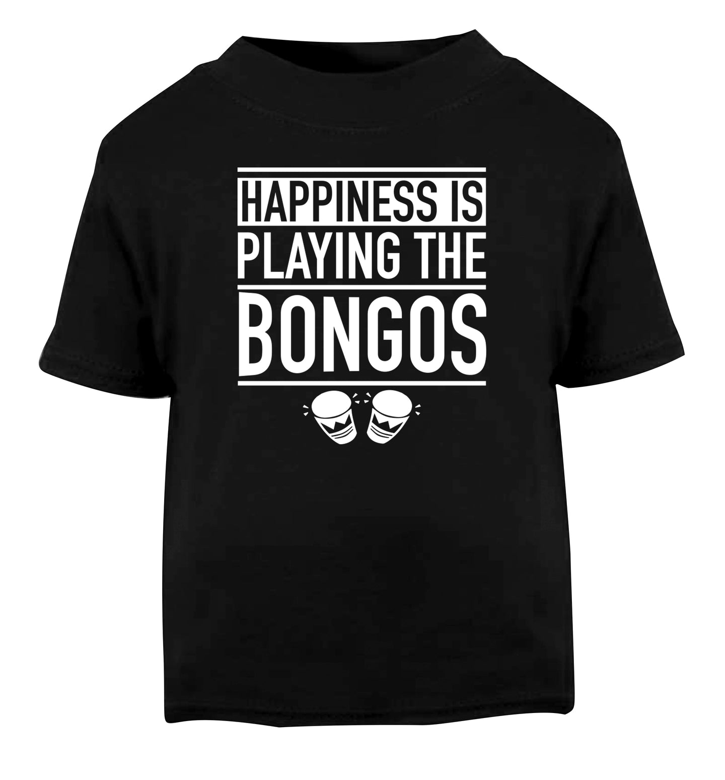 Happiness is playing the bongos Black Baby Toddler Tshirt 2 years
