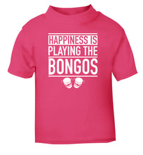 Happiness is playing the bongos pink Baby Toddler Tshirt 2 Years
