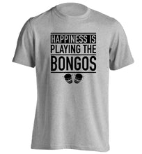 Happiness is playing the bongos adults unisex grey Tshirt 2XL