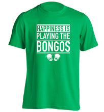 Happiness is playing the bongos adults unisex green Tshirt 2XL