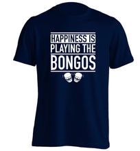 Happiness is playing the bongos adults unisex navy Tshirt 2XL