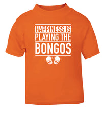 Happiness is playing the bongos orange Baby Toddler Tshirt 2 Years