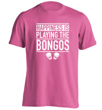 Happiness is playing the bongos adults unisex pink Tshirt 2XL